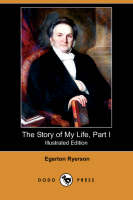 The Story of My Life, Part I (Illustrated Edition) (Dodo Press) (Paperback)