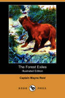 The Forest Exiles (Illustrated Edition) (Dodo Press) (Paperback)