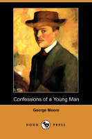 Confessions of a Young Man (Dodo Press) (Paperback)