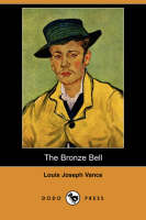 The Bronze Bell (Dodo Press) (Paperback)
