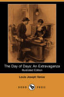 The Day of Days: An Extravaganza (Illustrated Edition) (Dodo Press) (Paperback)