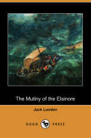 The Mutiny of the Elsinore (Dodo Press)