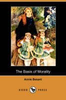 The Basis of Morality (Dodo Press) (Paperback)