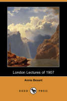 London Lectures of 1907 (Dodo Press) (Paperback)