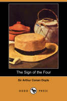 The Sign of the Four (Dodo Press)