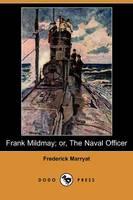 Frank Mildmay; Or, the Naval Officer (Dodo Press) (Paperback)