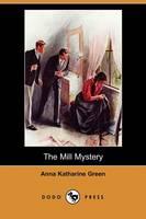 The Mill Mystery (Dodo Press) (Paperback)