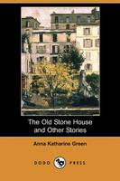 The Old Stone House and Other Stories (Dodo Press) (Paperback)