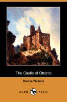 The Castle of Otranto (Dodo Press)