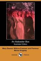 An Alabaster Box (Illustrated Edition) (Dodo Press) (Paperback)