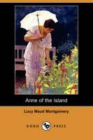 Anne of the Island (Dodo Press)