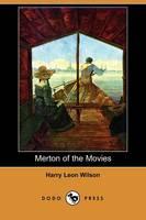 Merton of the Movies (Dodo Press)