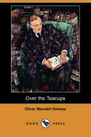 Over the Teacups (Dodo Press) (Paperback)