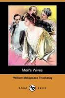 Men's Wives (Dodo Press) (Paperback)
