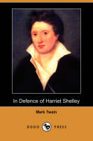 In Defence of Harriet Shelley (Dodo Press) (Paperback)