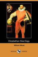 Elizabethan Sea-Dogs (Dodo Press) (Paperback)
