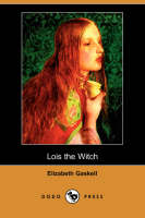 Lois the Witch (Dodo Press) (Paperback)