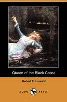 Queen of the Black Coast (Dodo Press) (Paperback)