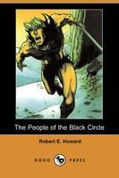 The People of the Black Circle (Dodo Press) (Paperback)