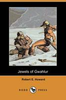 Jewels of Gwahlur (Dodo Press) (Paperback)
