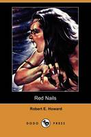 Red Nails (Dodo Press) (Paperback)