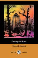 Graveyard Rats (Dodo Press) (Paperback)