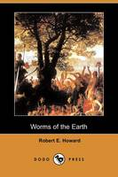 Worms of the Earth (Dodo Press) (Paperback)