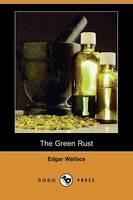 The Green Rust (Dodo Press)