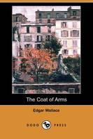 The Coat of Arms (Dodo Press) (Paperback)