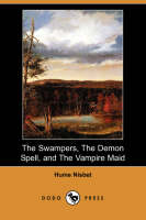 The Swampers, the Demon Spell, and the Vampire Maid (Paperback)