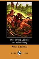 The Talking Leaves: An Indian Story (Dodo Press) (Paperback)