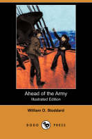 Ahead of the Army (Illustrated Edition) (Dodo Press) (Paperback)