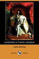 Landmarks in French Literature (Dodo Press) (Paperback)