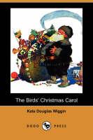 The Birds' Christmas Carol (Dodo Press) (Paperback)