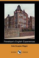 Penelope's English Experiences (Dodo Press) (Paperback)