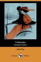 Crittenden (Illustrated Edition) (Dodo Press) (Paperback)