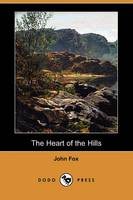 The Heart of the Hills (Dodo Press) (Paperback)