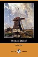 The Last Stetson (Dodo Press) (Paperback)