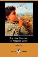 The Little Shepherd of Kingdom Come (Dodo Press) (Paperback)