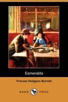 Esmeralda (Dodo Press) (Paperback)