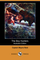 The Boy Hunters (Illustrated Edition) (Dodo Press) (Paperback)