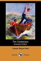 The Castaways (Illustrated Edition) (Dodo Press) (Paperback)