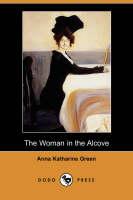 The Woman in the Alcove (Dodo Press) (Paperback)