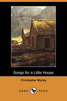 Songs for a Little House (Dodo Press) (Paperback)