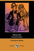 Mince Pie (Illustrated Edition) (Dodo Press) (Paperback)