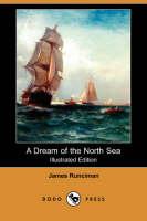 A Dream of the North Sea (Illustrated Edition) (Dodo Press) (Paperback)