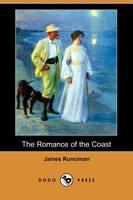 The Romance of the Coast (Dodo Press) (Paperback)