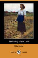 The Song of the Lark (Dodo Press) (Paperback)