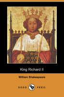 King Richard II (Dodo Press)
