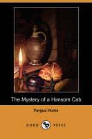 The Mystery of a Hansom Cab (Dodo Press) (Paperback)